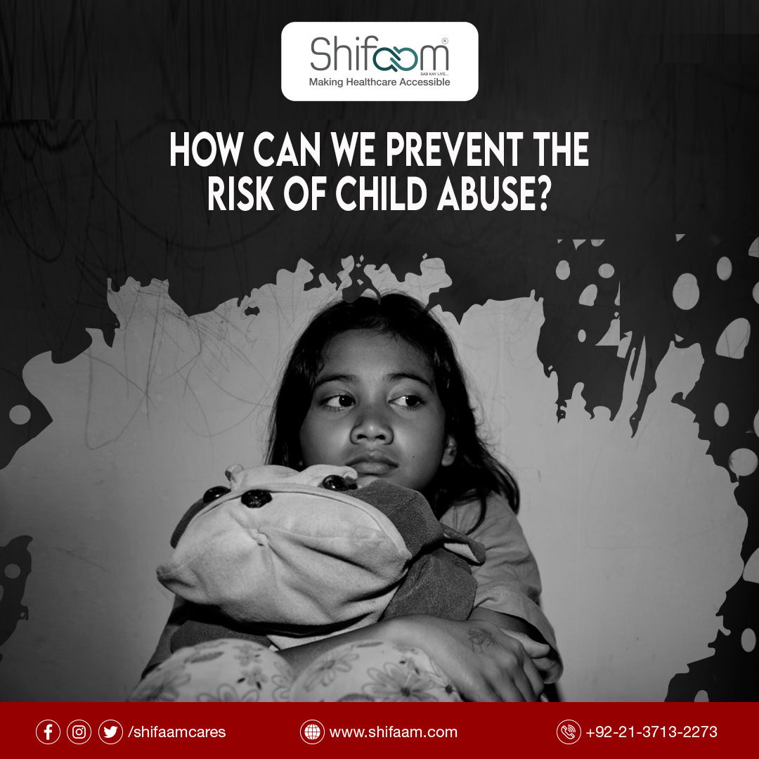 How Can We Reduce The Risk of Child Abuse?